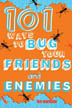 101 ways bug friends